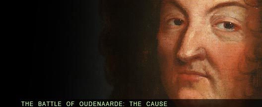 The Battle of Oudenaarde : the cause